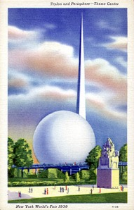 The Trylon and Perisphere— iconic symbols of the 1939 World's Fair