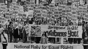 In the sixties, ERA supporters marched for a very specific purpose.